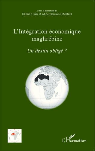 Couverture L'intégration économique maghrébine