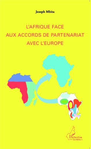 Couverture L'Afrique face aux accords de partenariat avec l'Europe