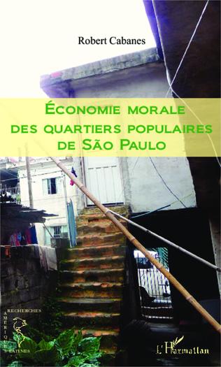 Couverture Economie morale des quartiers populaires de Sao Paulo