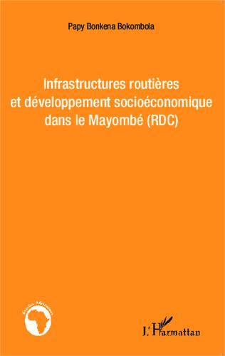 Couverture Infrastructures routières et développement socioéconomique dans le Mayombé (RDC)