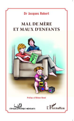 Couverture Mal de mère et maux d'enfants