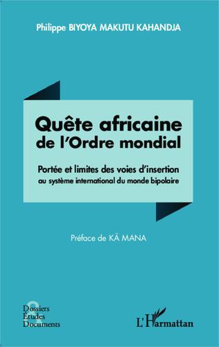 Couverture Quête africaine de l'Ordre mondial