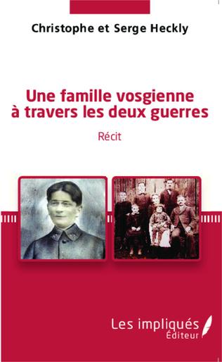 Couverture Une famille vosgienne à travers les deux guerres