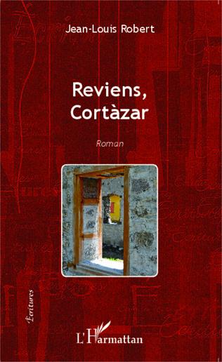 Couverture Reviens Cortàzar