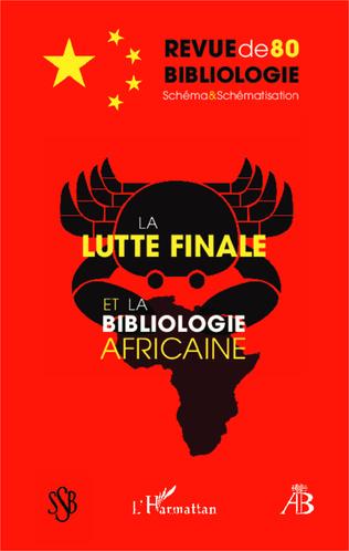 Couverture La lutte finale et la bibliologie africaine