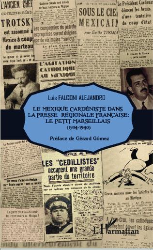Couverture Le Mexique cardéniste dans la presse régionale française : Le Petit Marseillais (1934-1940)