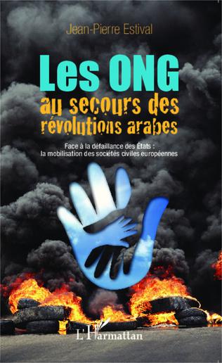 Couverture Les ONG au secours des révolutions arabes