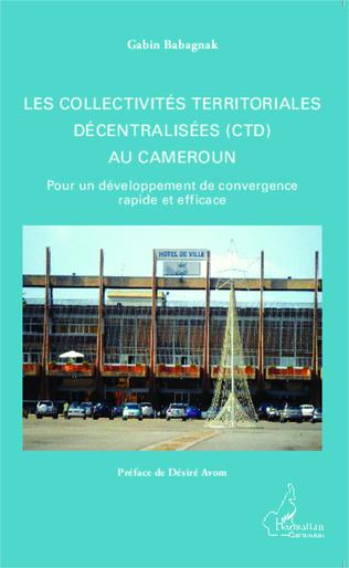 Couverture Les collectivités territoriales décentralisées (CTD) au Cameroun