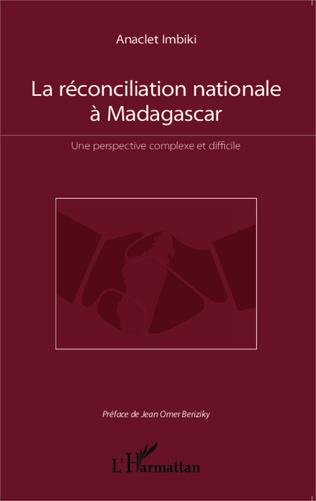 Couverture La réconciliation nationale à Madagascar