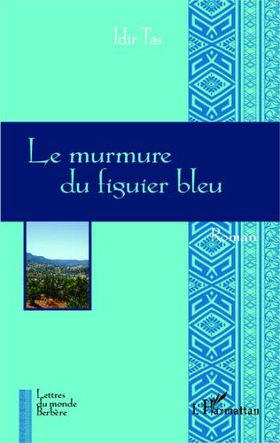 Couverture Le murmure du figuier bleu