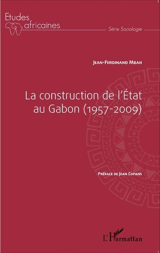 Couverture La construction de l'État au Gabon (1957-2009)