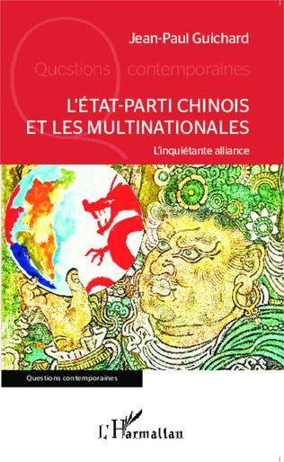 Couverture L'Etat-parti chinois et les multinationales