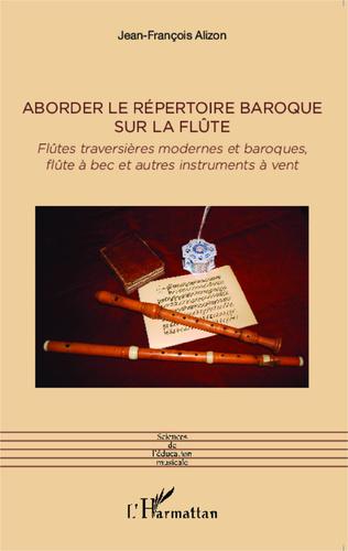 Couverture Aborder le répertoire baroque sur la flûte