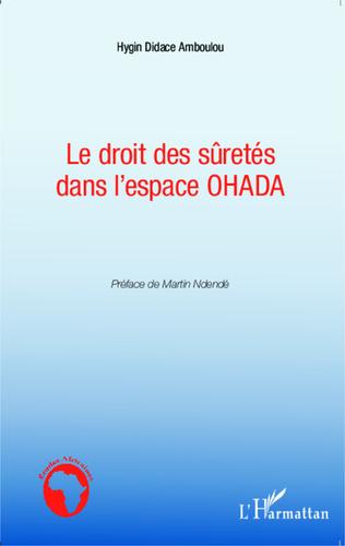 Couverture Le droit des sûretés dans l'espace OHADA