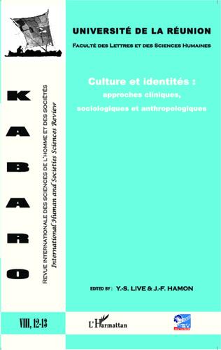 Couverture Culture et identités : approches cliniques, sociologiques et anthropologiques