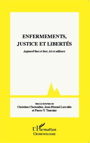 Couverture Enfermements, justice et libertés