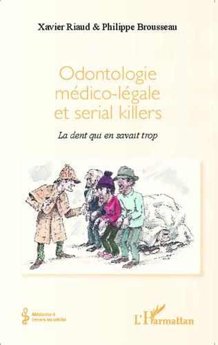 Couverture Odontologie médico-légale et serial killers