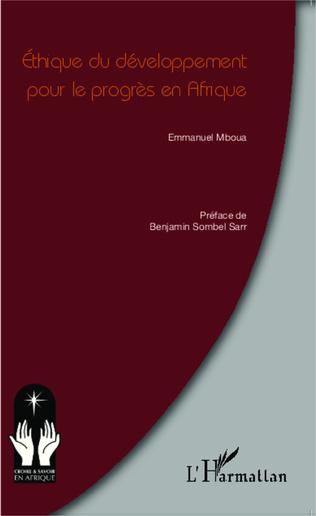 Couverture Ethique du développement pour le progrès en Afrique