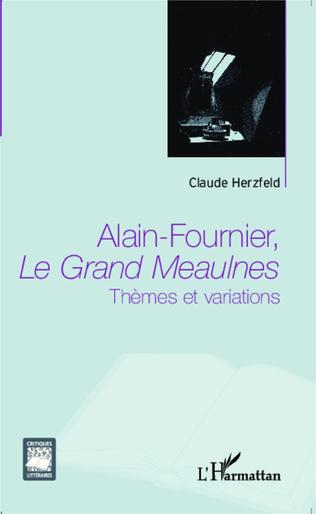 Couverture Alain Fournier, Le Grand Meaulnes