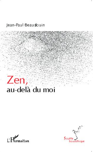 Couverture Zen, au-delà du moi