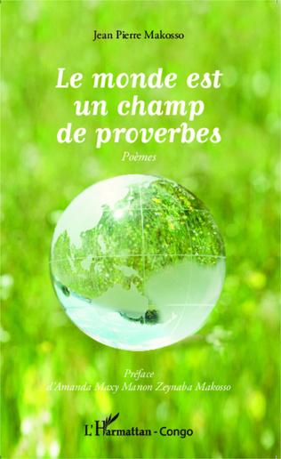 Couverture Le monde est un champ de proverbes