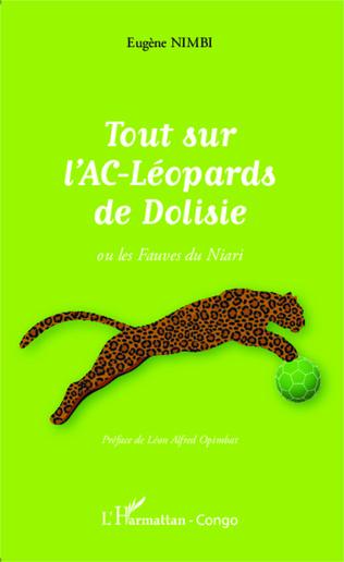 Couverture Tout sur l'AC-Léopards de Dolisie