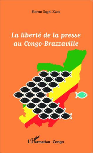 Couverture La liberté de la presse au Congo-Brazzaville