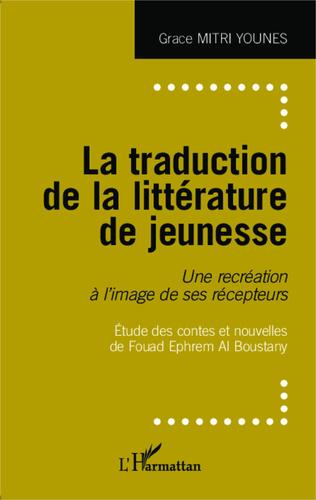 Couverture La traduction de la littérature de jeunesse
