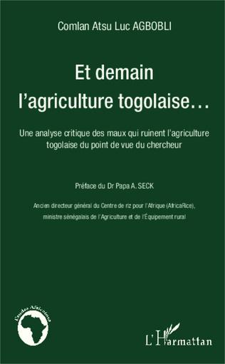 Couverture Et demain l'agriculture togolaise...