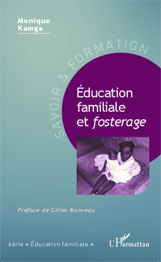Couverture Éducation familiale et <em>fosterage</em>