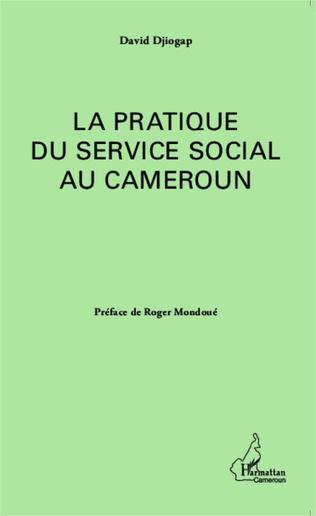 Couverture La pratique du service social au Cameroun