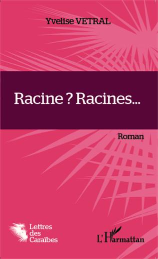 Couverture Racine ? Racines...