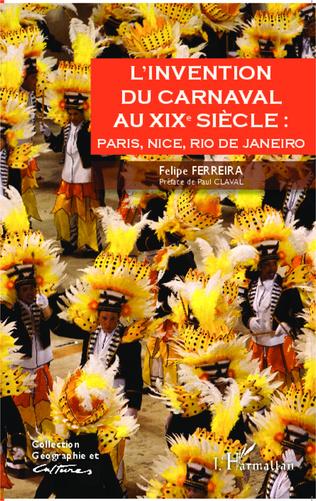 Couverture L'invention du carnaval au XIXe siècle :