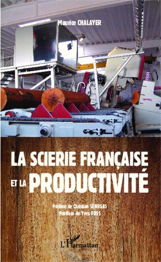 Couverture La scierie française et la productivité