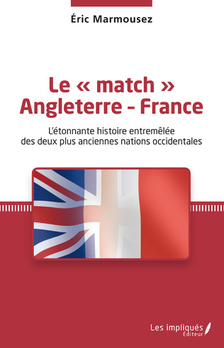 Couverture Le « match » Angleterre - France