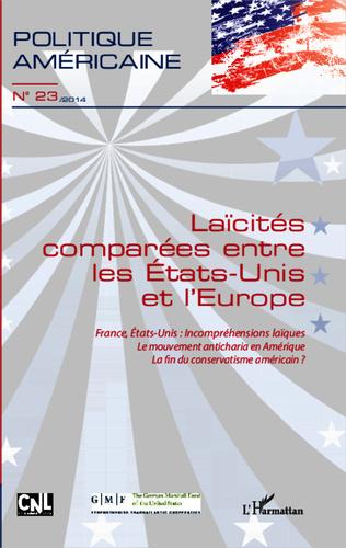 Couverture Laïcités comparées entre les Etats-Unis et l'Europe