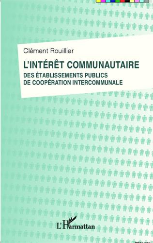 Couverture L'intérêt communautaire des établissements publics de coopération intercommunale