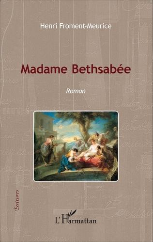 Couverture Madame Bethsabée