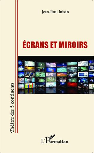 Couverture Ecrans et miroirs