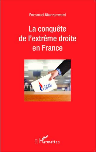 Couverture La conquête de l'extrême droite en France