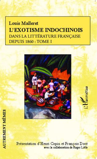 Couverture L'exostisme indochinois dans la littérature française