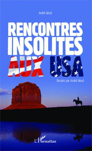Couverture Rencontres insolites aux USA
