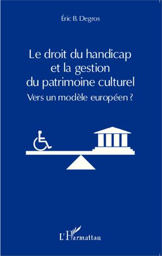 Couverture Le droit du handicap et la gestion du patrimoine culturel