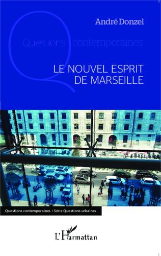Couverture Le nouvel esprit de Marseille