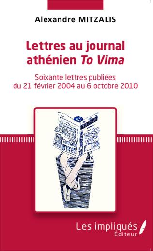Couverture Lettres au journal athénien <em>To Vima</em>