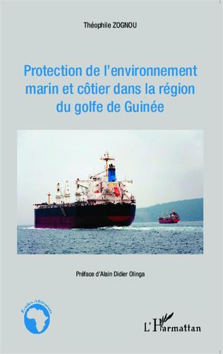 Couverture Protection de l'environnement marin et côtier dans la région du golfe de Guinée