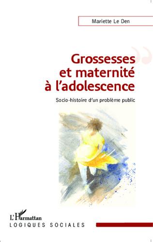 Couverture Grossesses et maternité à l'adolescence