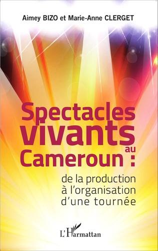 Couverture Spectacles vivants au Cameroun