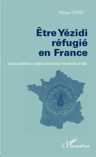 Couverture Etre Yezidi réfugié en France