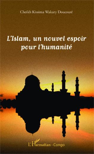 Couverture L'Islam, un nouvel espoir pour l'humanité